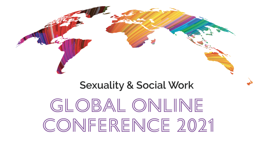Call For Papers: Sexuality and Social Work Global Online Conference 2021